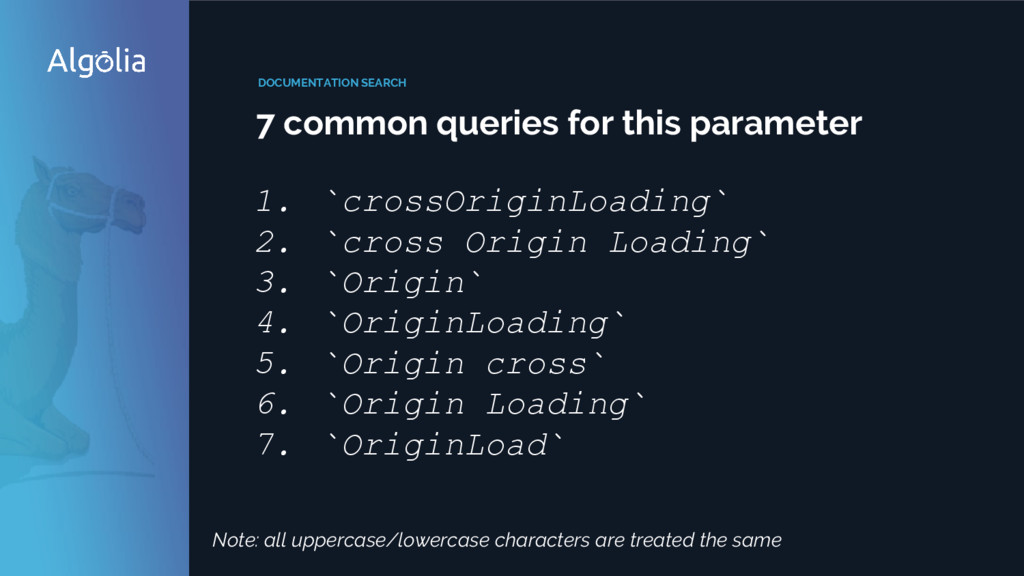 DOCUMENTATION SEARCH 7 common queries for this ...