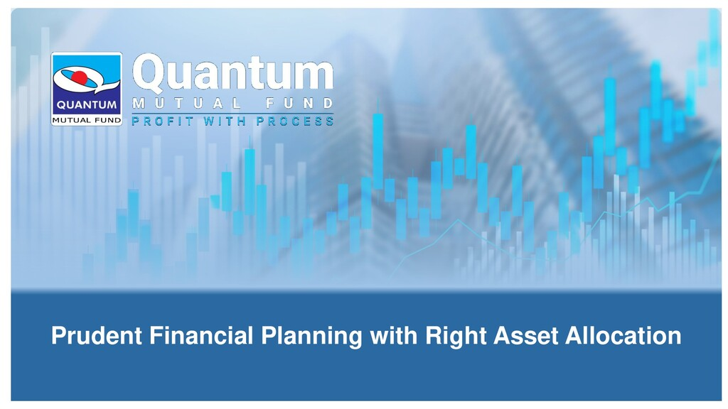 Prudent Financial Planning with Right Asset All...