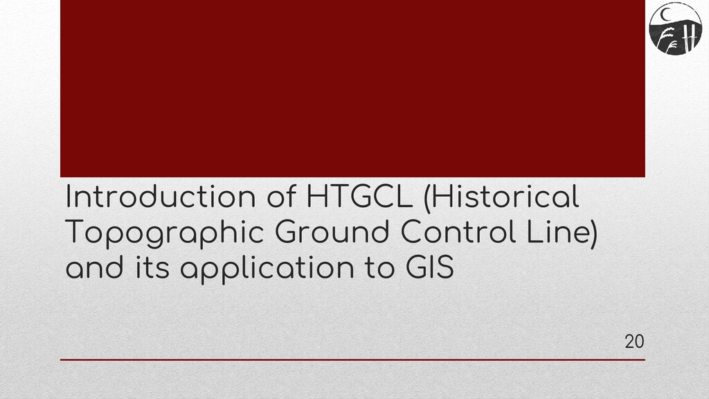 Introduction of HTGCL (Historical Topographic G...