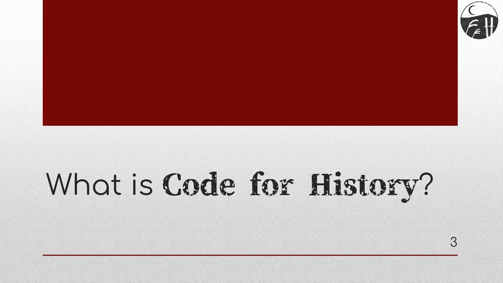 What is Code for History? 3