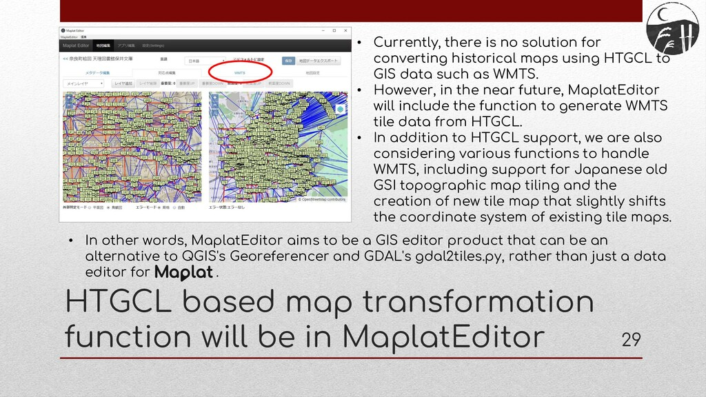 HTGCL based map transformation function will be...