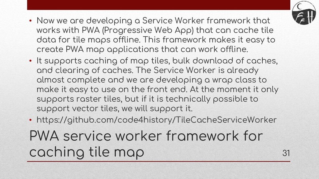 PWA service worker framework for caching tile m...