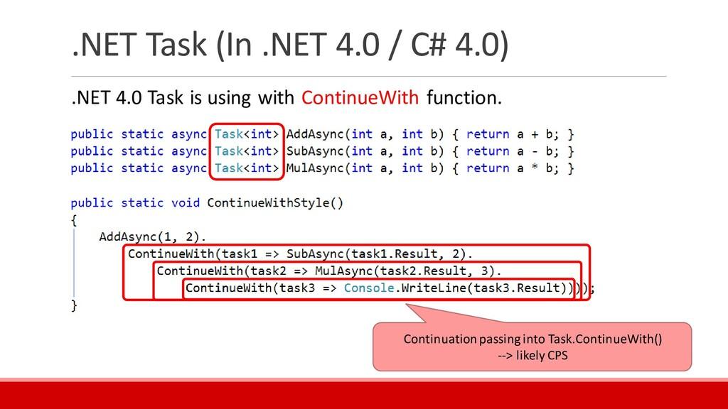 .NET Task (In .NET 4.0 / C# 4.0) .NET 4.0 Task ...