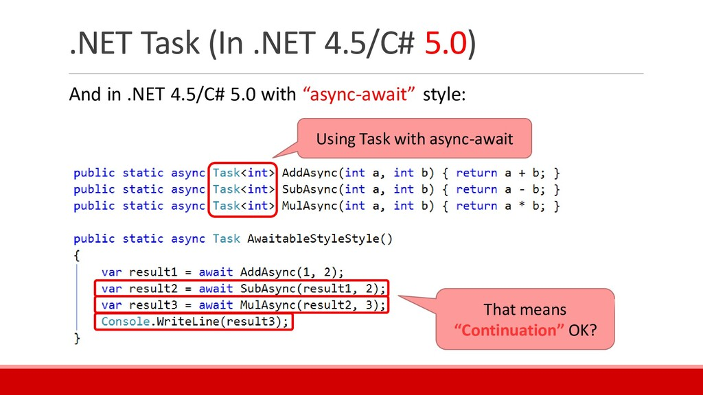 .NET Task (In .NET 4.5/C# 5.0) And in .NET 4.5/...