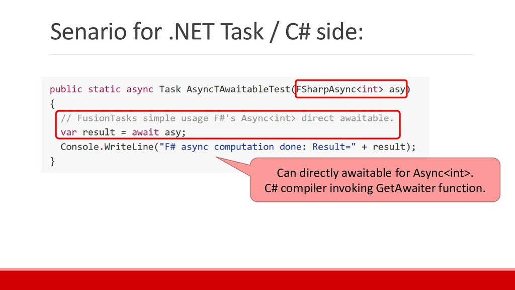 Senario for .NET Task / C# side: Can directly a...