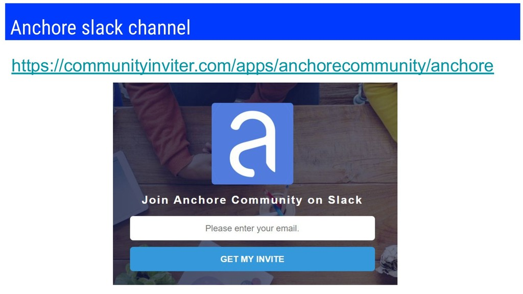 Anchore slack channel https://communityinviter....