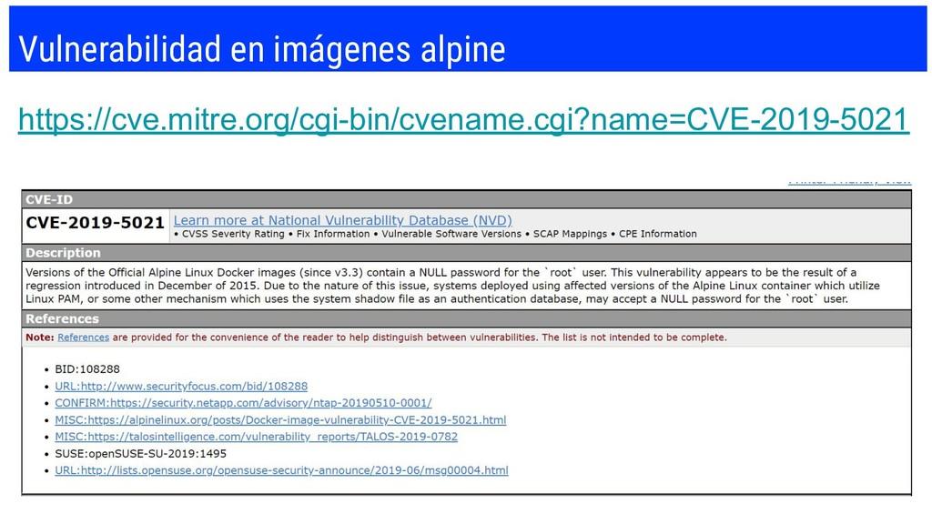 Vulnerabilidad en imágenes alpine https://cve.m...