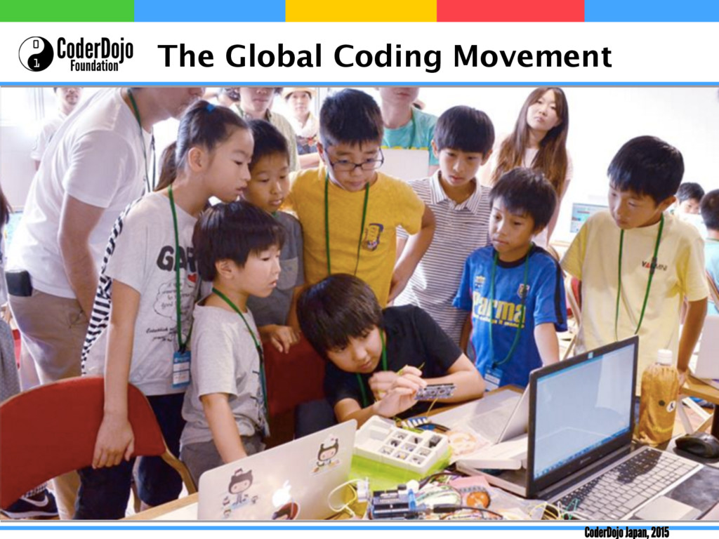 The Global Coding Movement CoderDojo Japan, 2015