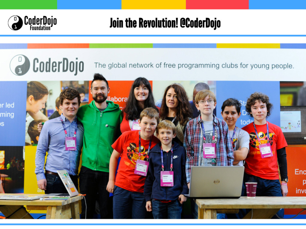 Join the Revolution! @CoderDojo