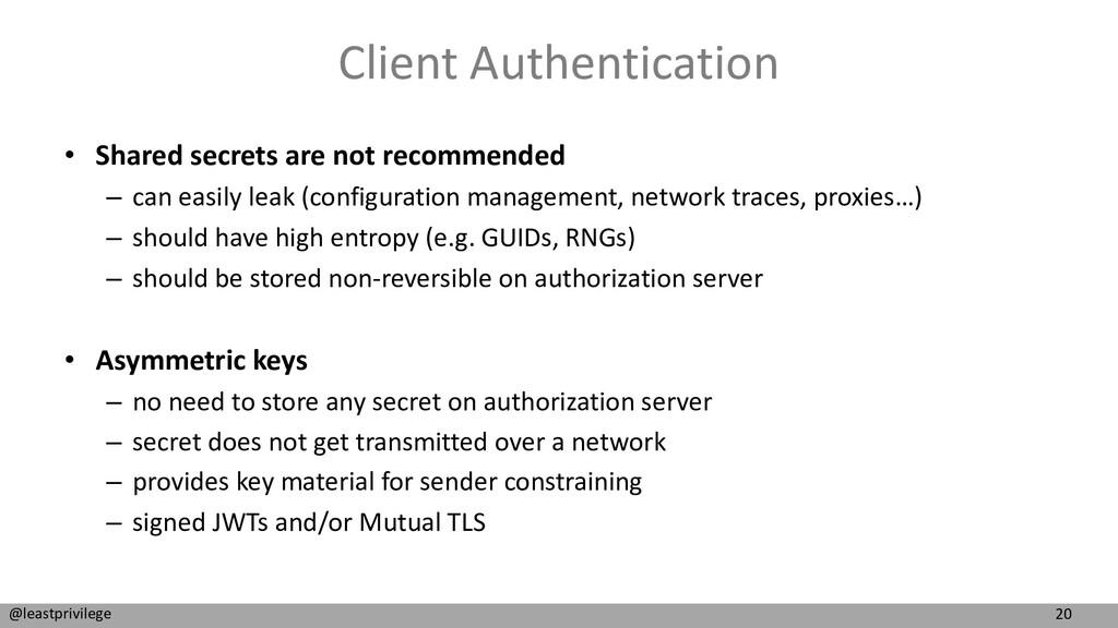 20 @leastprivilege Client Authentication • Shar...