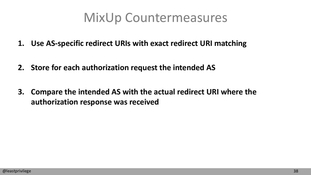 38 @leastprivilege MixUp Countermeasures 1. Use...