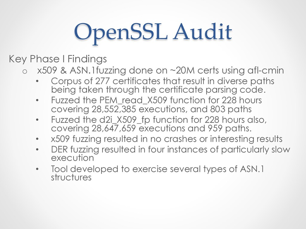 OpenSSL Audit Key Phase I Findings o  x509 & AS...