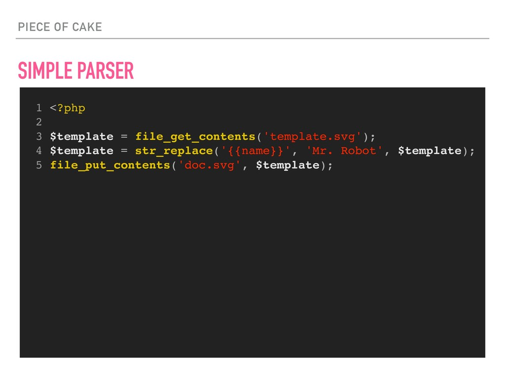PIECE OF CAKE SIMPLE PARSER 1 <?php 2 3 $templa...