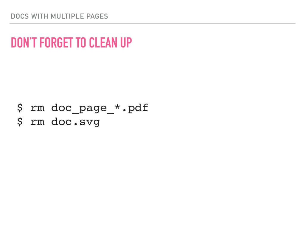 DOCS WITH MULTIPLE PAGES DON'T FORGET TO CLEAN ...