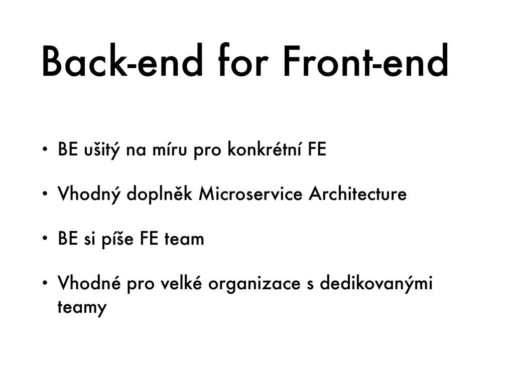 Back-end for Front-end • BE ušitý na míru pro k...