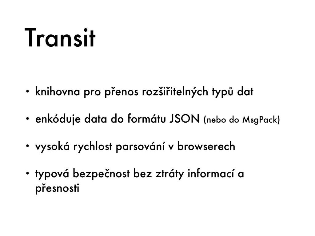 Transit • knihovna pro přenos rozšiřitelných ty...