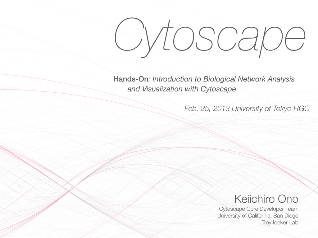 Cytoscape Hands-On: Introduction to Biological ...