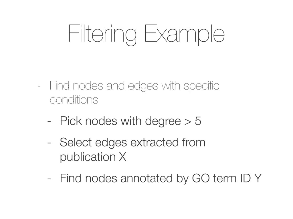 Filtering Example - Find nodes and edges with s...