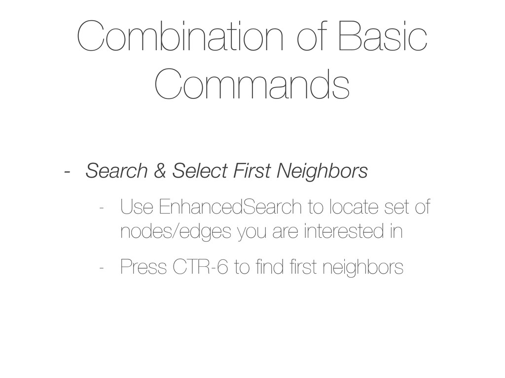 Combination of Basic Commands - Search & Select...