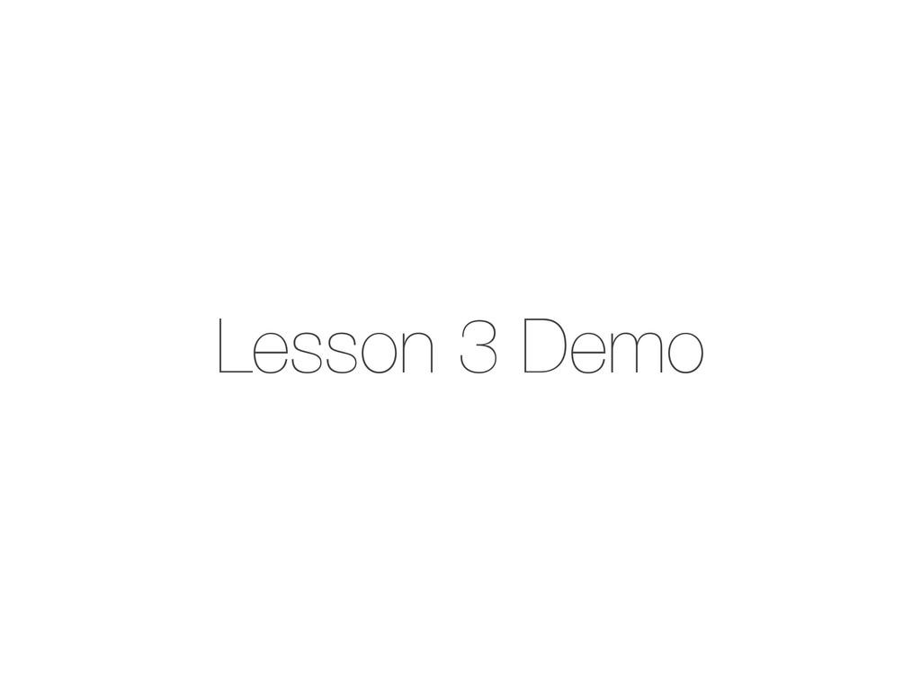 Lesson 3 Demo