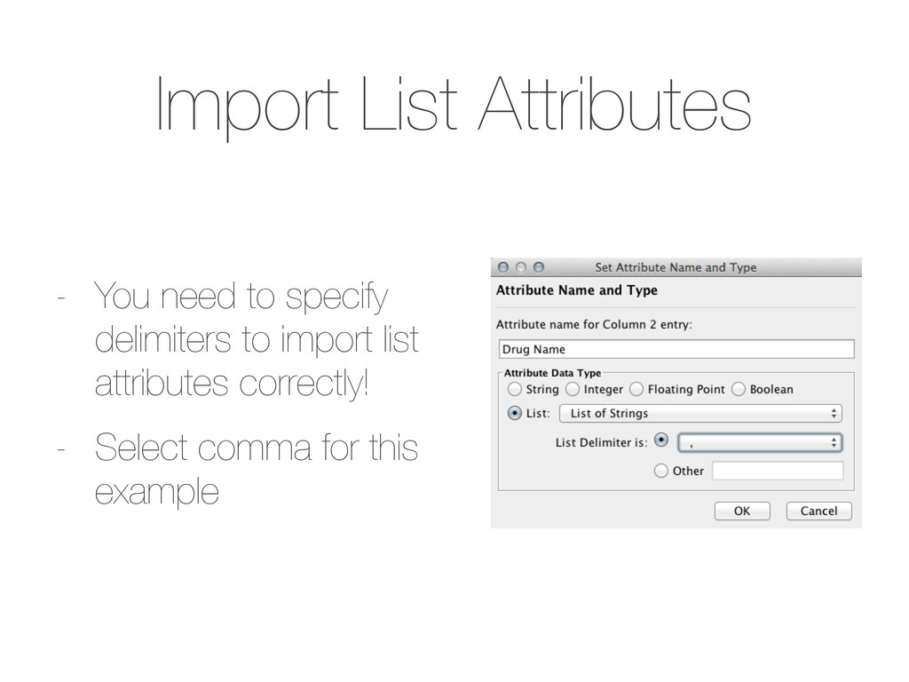 Import List Attributes - You need to specify de...