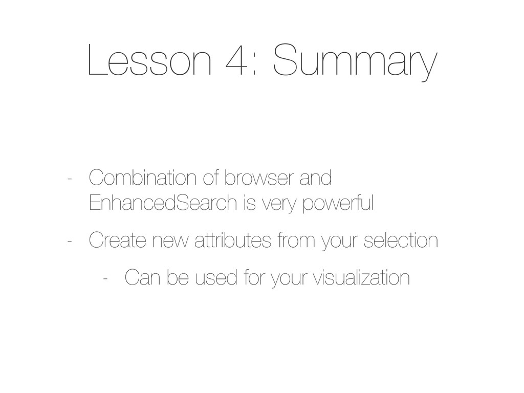 Lesson 4: Summary - Combination of browser and ...