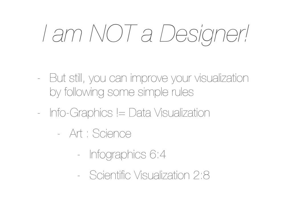 I am NOT a Designer! - But still, you can impro...