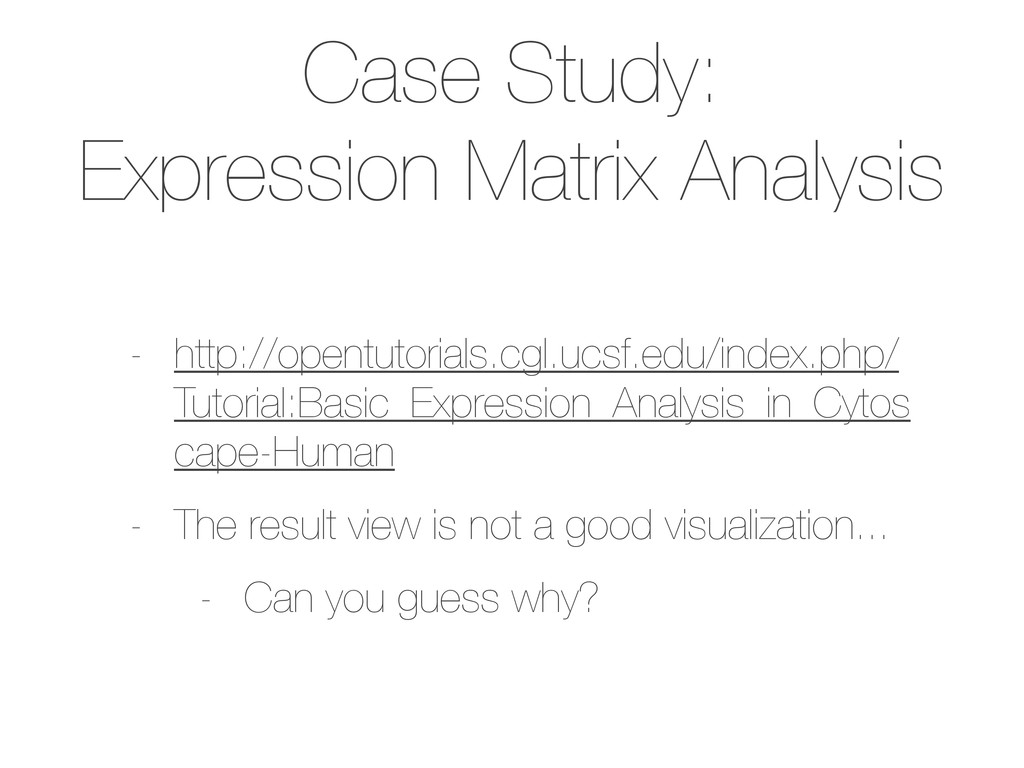 Case Study: Expression Matrix Analysis - http:/...
