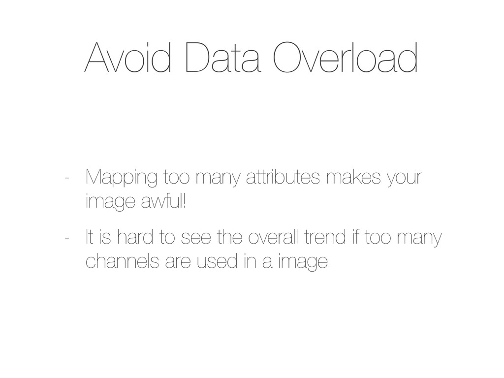 Avoid Data Overload - Mapping too many attribut...