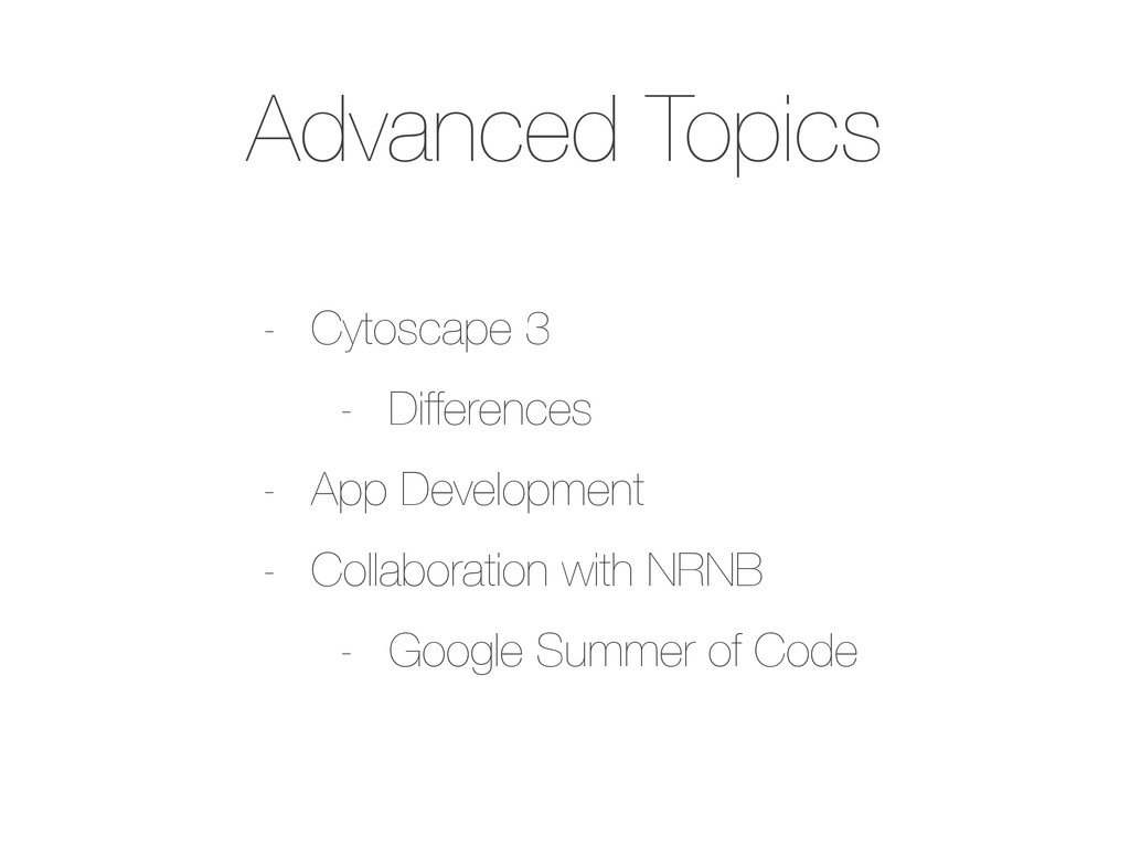 Advanced Topics - Cytoscape 3 - Differences - A...