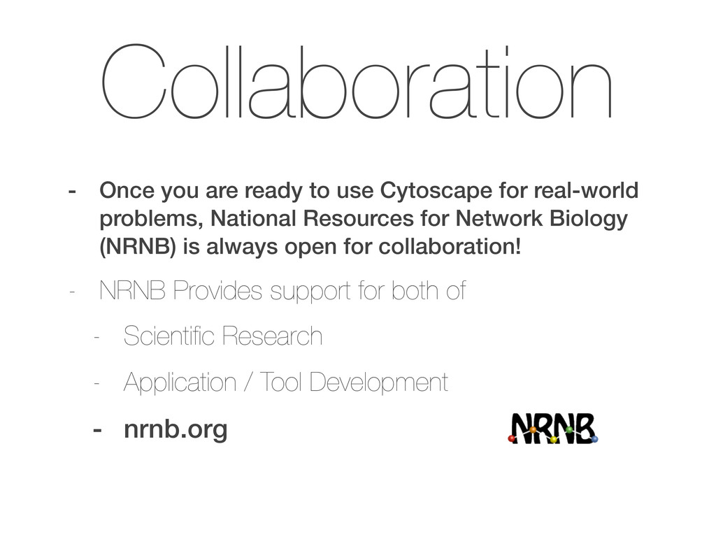 Collaboration - Once you are ready to use Cytos...