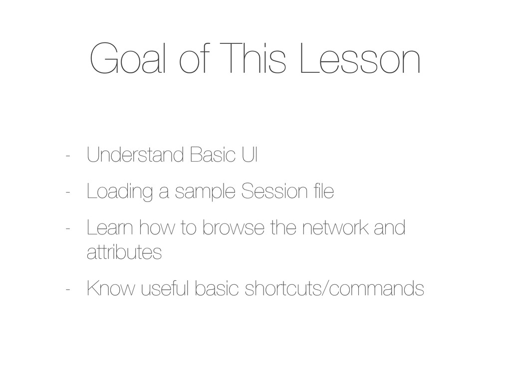 Goal of This Lesson - Understand Basic UI - Loa...