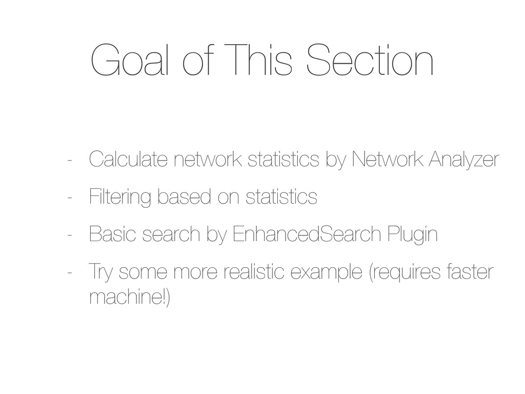 Goal of This Section - Calculate network statis...
