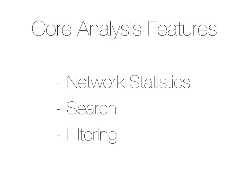 Core Analysis Features - Network Statistics - S...