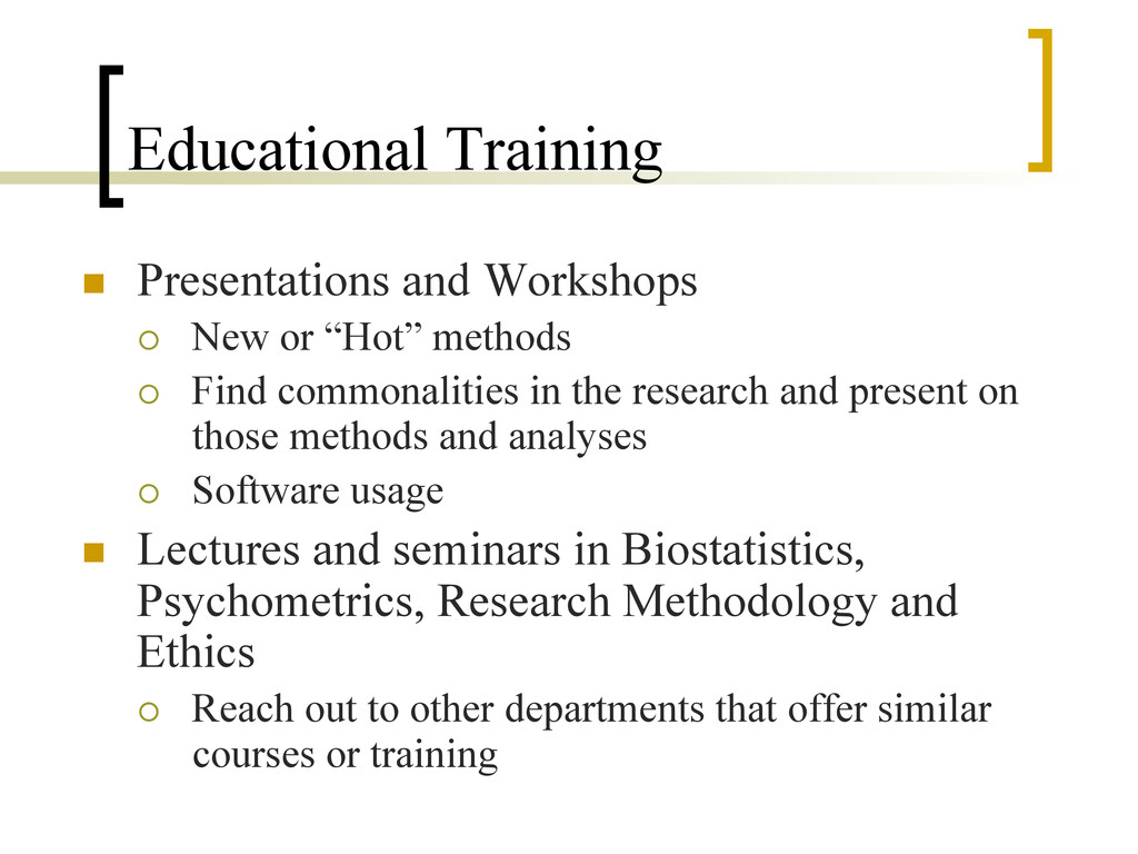 Educational Training n  Presentations and Work...