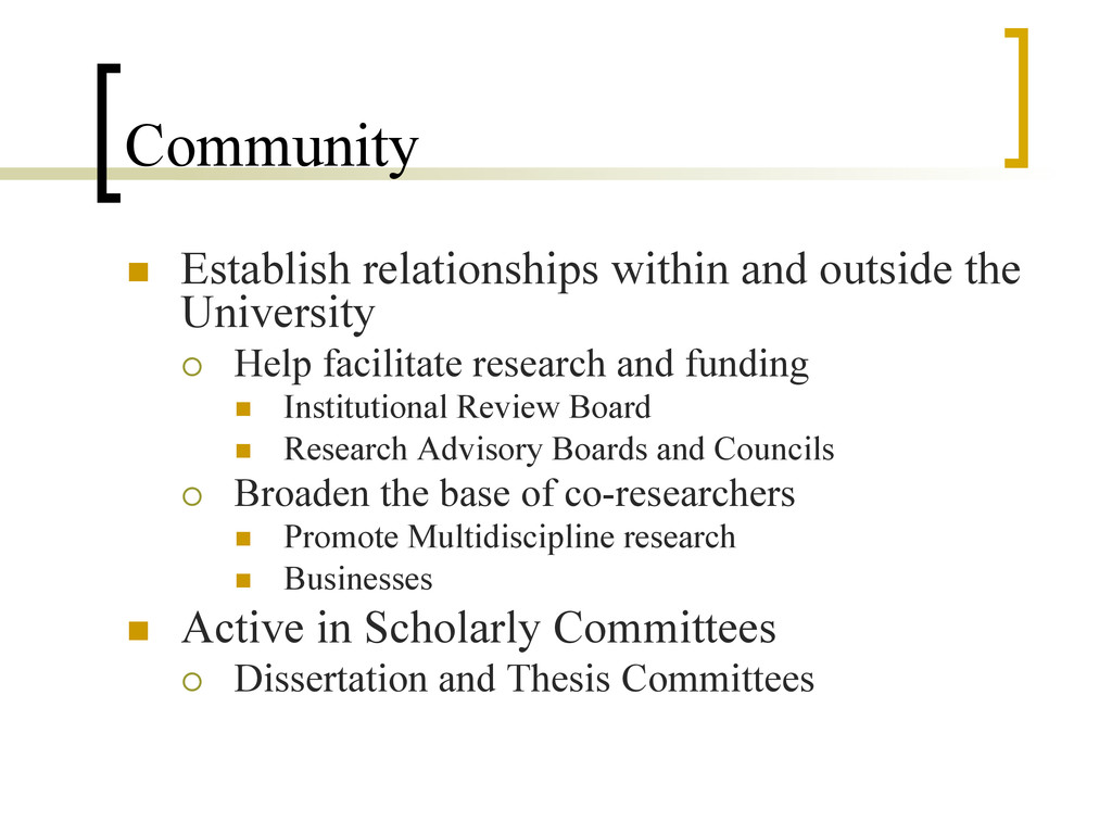 Community n  Establish relationships within an...