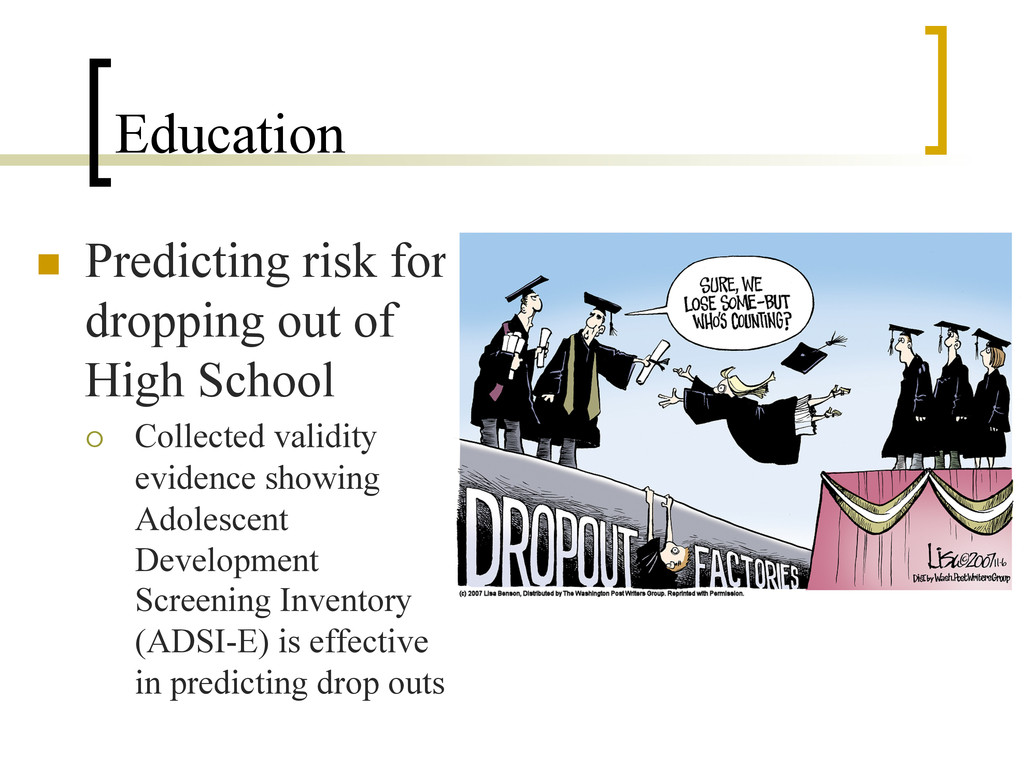 Education n  Predicting risk for dropping out ...