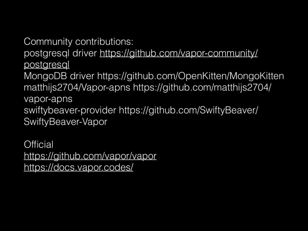 Community contributions: postgresql driver http...