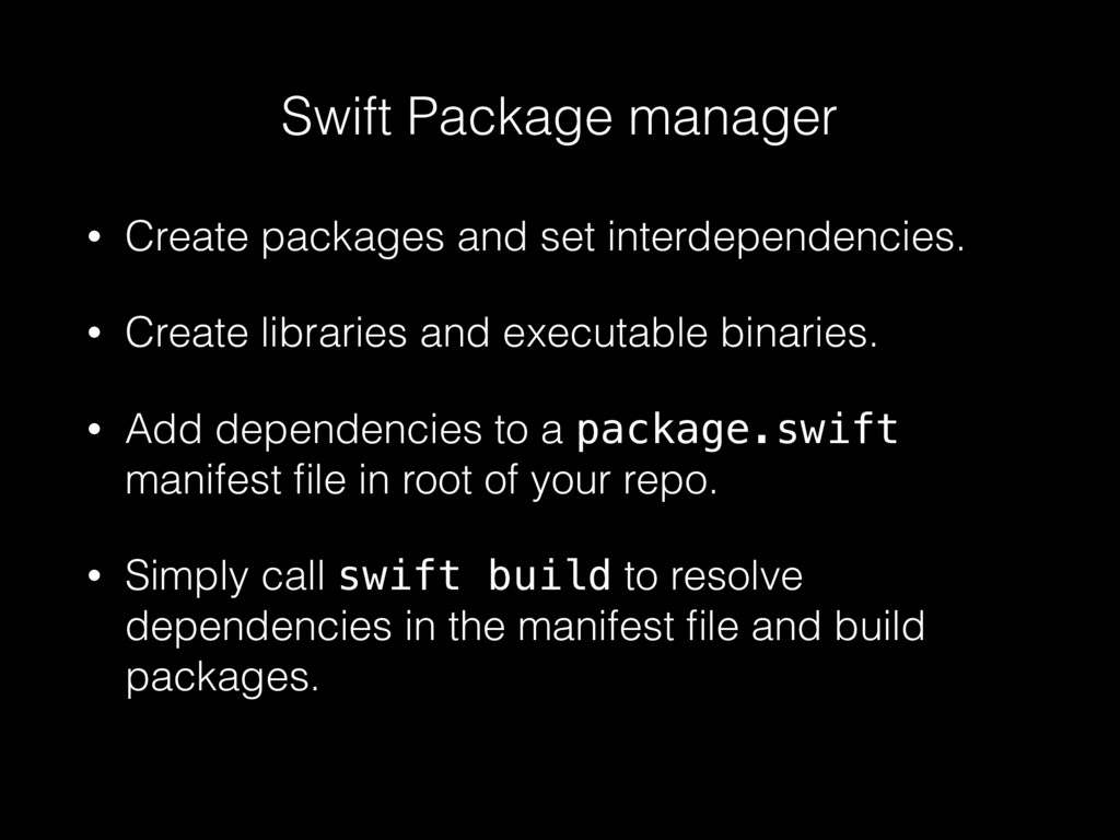 Swift Package manager • Create packages and set...