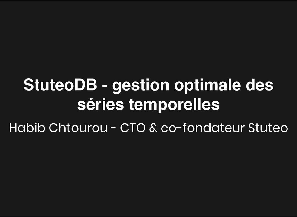 StuteoDB - gestion optimale des StuteoDB - gest...