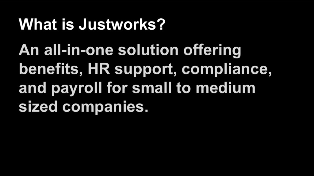 What is Justworks? An all-in-one solution offer...