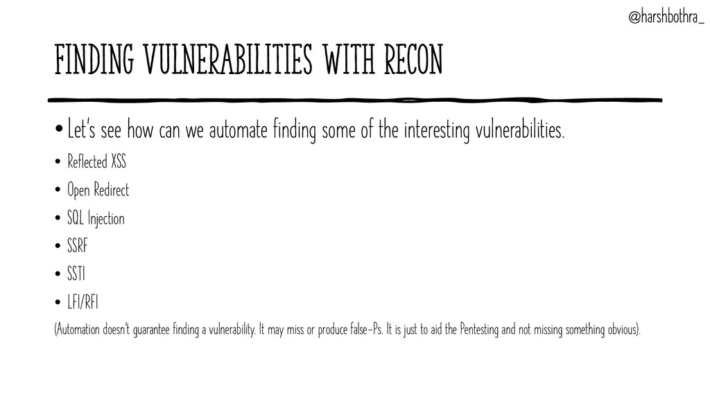 Finding Vulnerabilities with Recon •Let's see h...