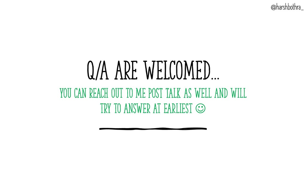 Q/A are Welcomed… You can Reach out to me POST ...