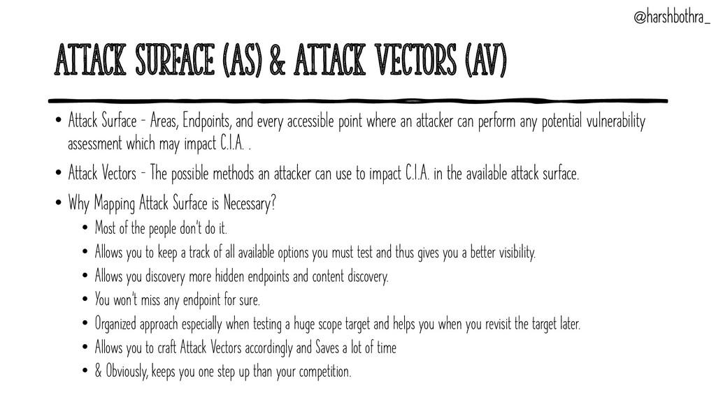 Attack Surface (AS) & Attack Vectors (AV) • Att...