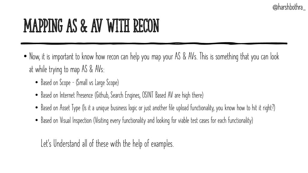 Mapping AS & AV with Recon • Now, it is importa...