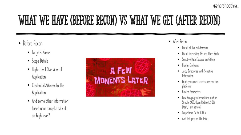 What we have (Before Recon) vs What we get (Aft...