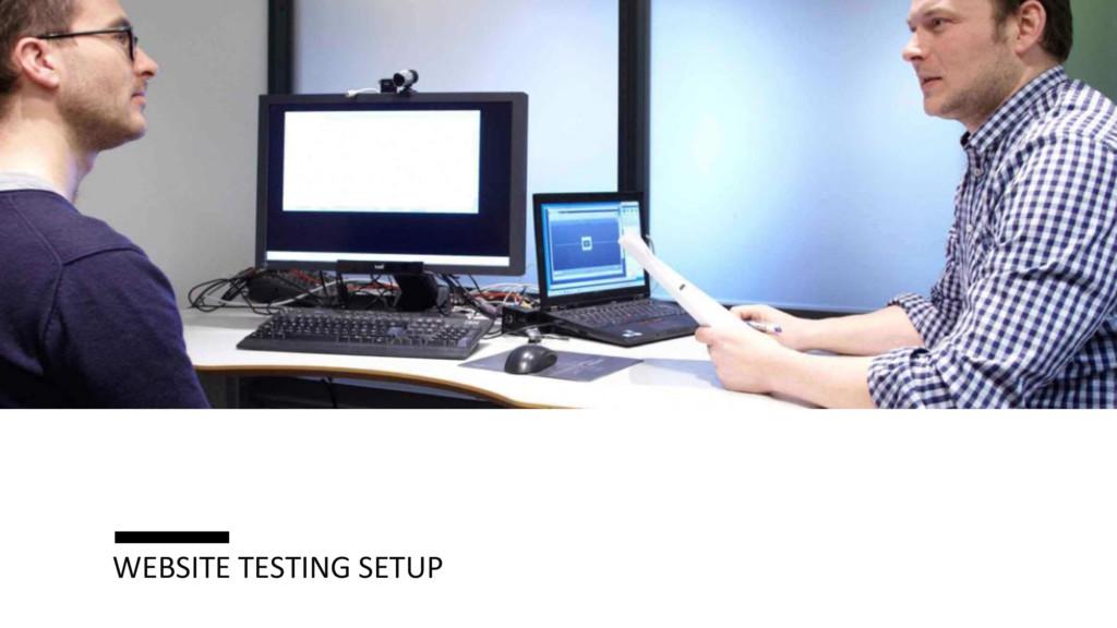 WEBSITE TESTING SETUP