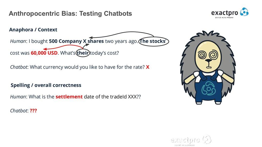 Anthropocentric Bias: Testing Chatbots Anaphora...