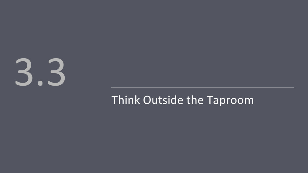 Think Outside the Taproom 3.3