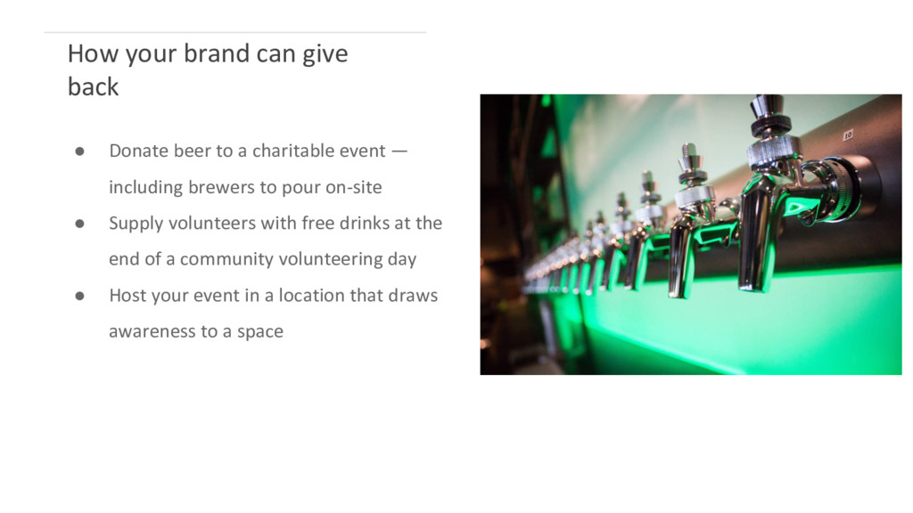 ● Donate beer to a charitable event — including...